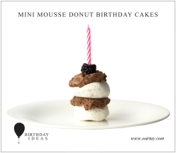 Mini mousse donut birthday cakes